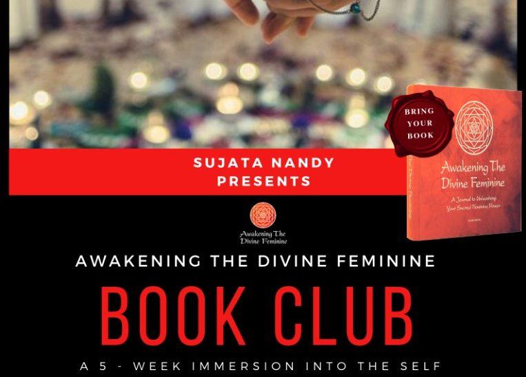 Awakening The Divine Feminine Book Club by Sujata Nandy