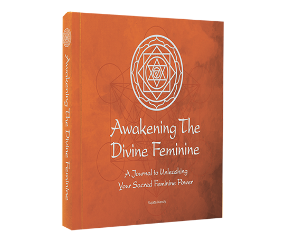 Awakening The Divine Feminine Book by Sujata Nandy