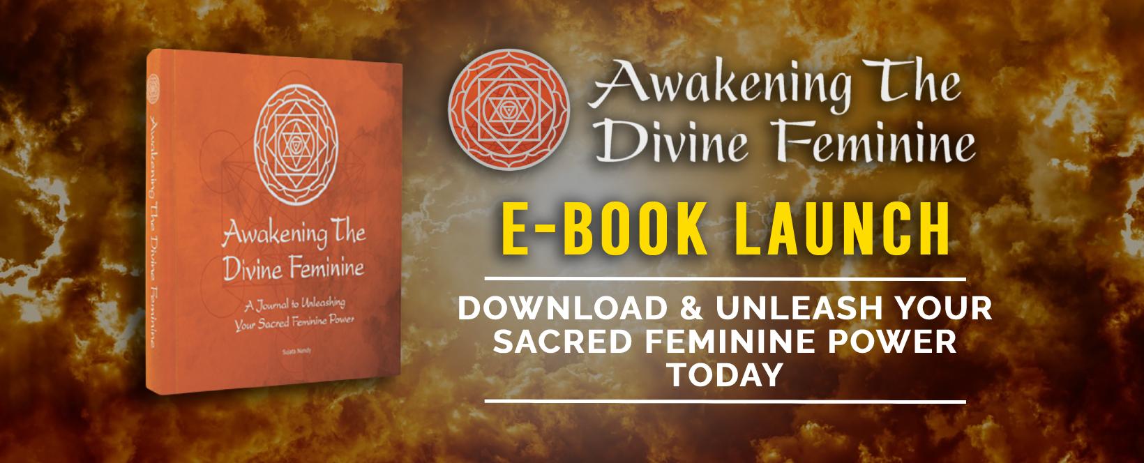 Awakening The Divine Feminine EBook by Sujata Nandy
